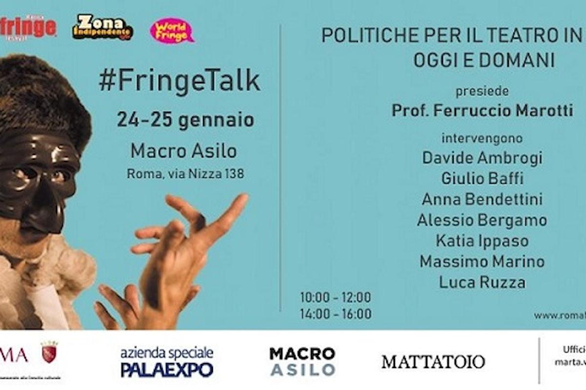 FRINGE TALK, Politiche per il Teatro in Italia oggi e domani