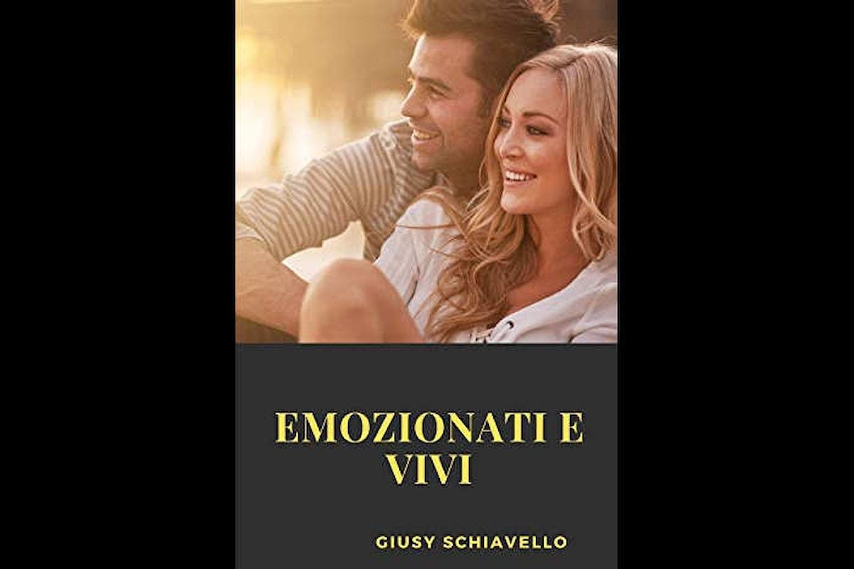 Pubblicata la versione completa della raccolta poetica EMOZIONATI E VIVI