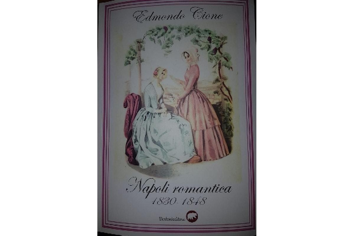 La Napoli Romantica raccontata da Edmondo Cione