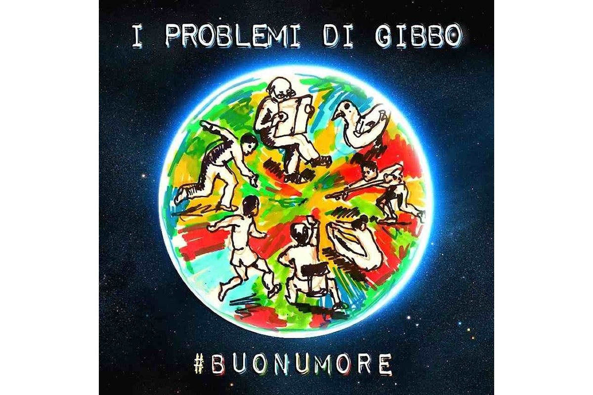 """I problemi di Gibbo #Buonumore: dopo """"come tu mi vuoi"""", arriva il secondo singolo del duo reggiano che anticipa l'album in uscita a fine gennaio 2020"""