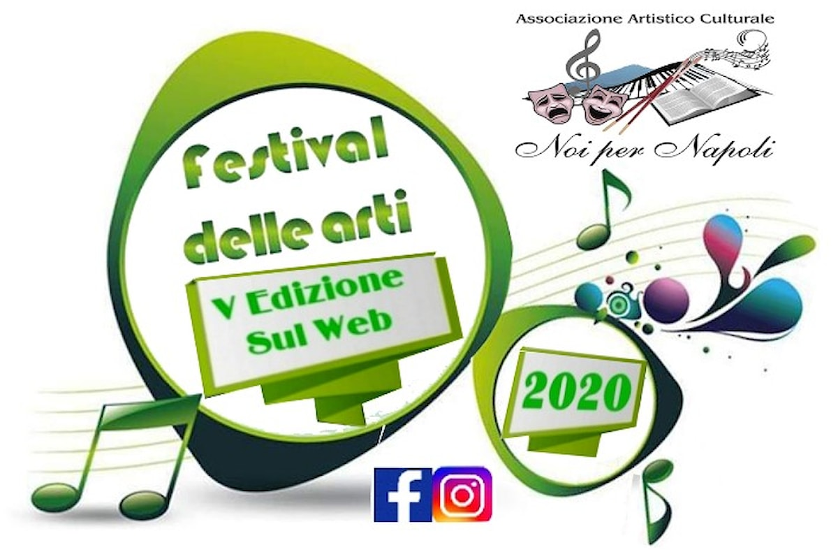 Festival delle Arti, V Edizione sul Web. Noi per Napoli e solidarietà: raccolta fondi