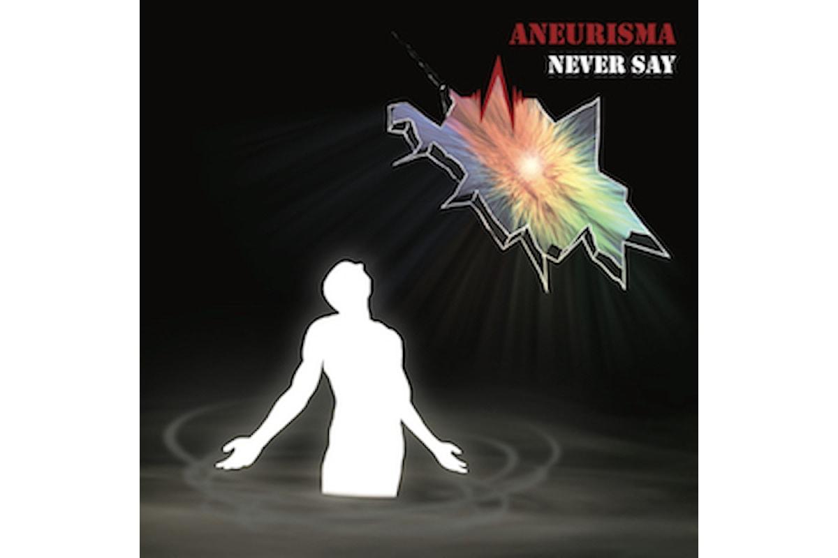 Aneurisma, Never Say