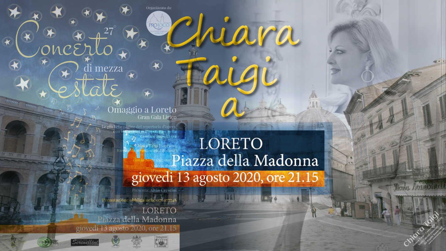 CHIARA TAIGI - Concerto Di Mezza Estate - Omaggio a Loreto - 13 Agosto 2020 ore 21:15 - Loreto (AN) Marche
