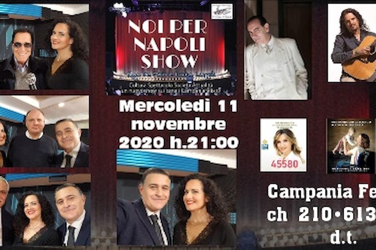Noi per Napoli Show: nuovo appuntamento settimanale mercoledì 11 novembre