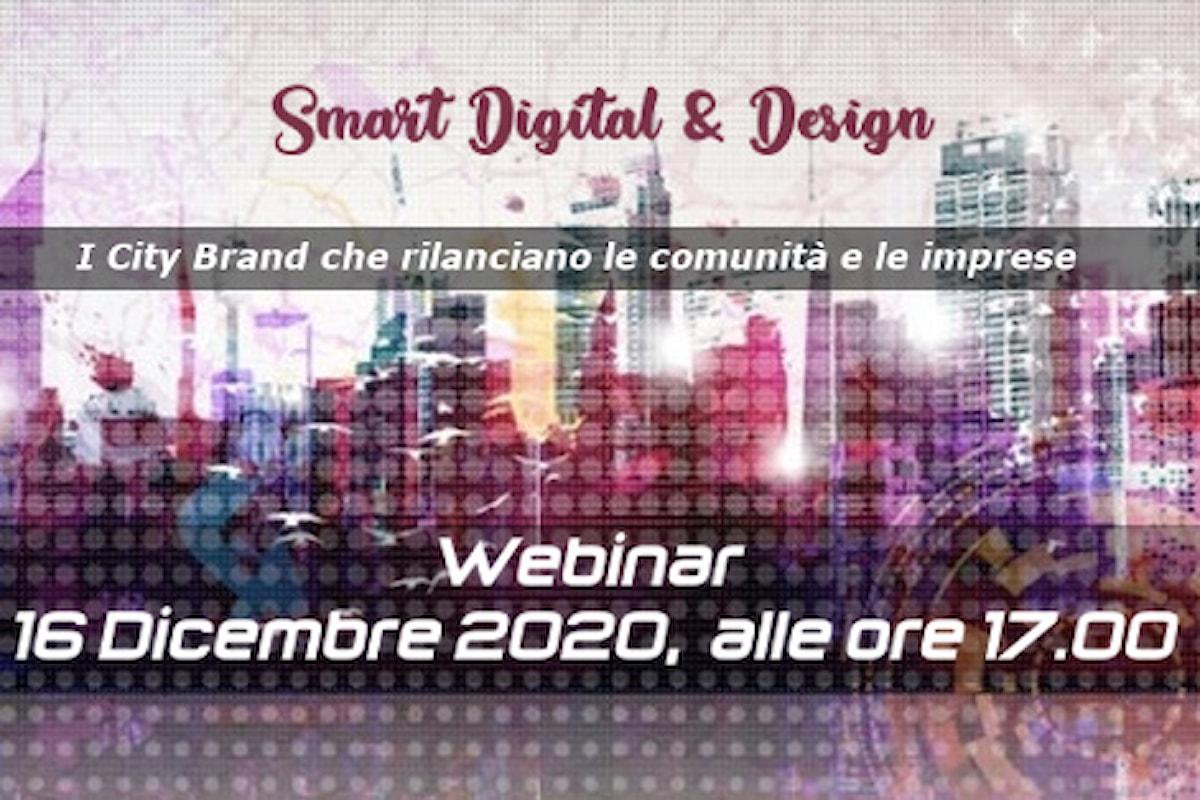 """""""Smart Digital & Design"""", i City Brand che rilanciano le comunità e le imprese - 16 dicembre 2020, Evento on line organizzato da WeStart"""