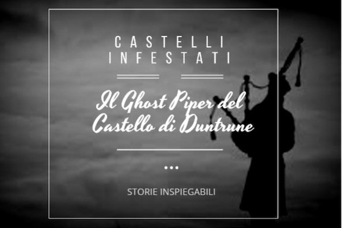 Il Ghost Piper del Castello di Duntrune