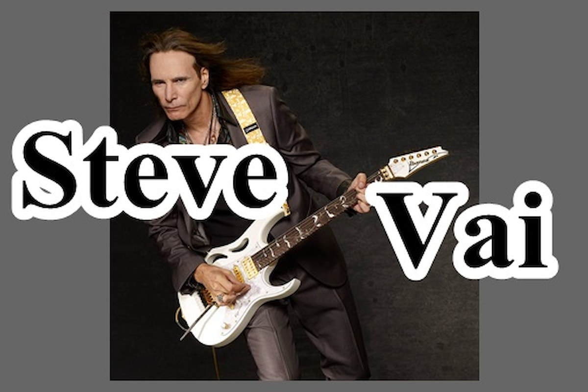 Steve Vai, il chitarrista inarrestabile