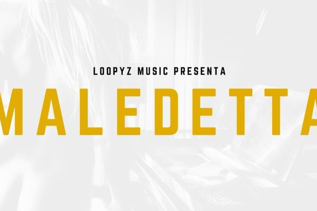 MALEDETTA il nuovo singolo dei Loopyz