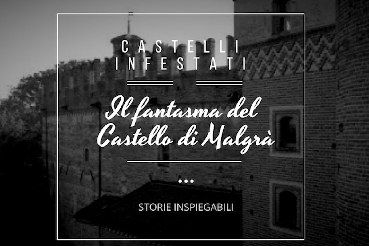 Il fantasma del Castello di Malgrà