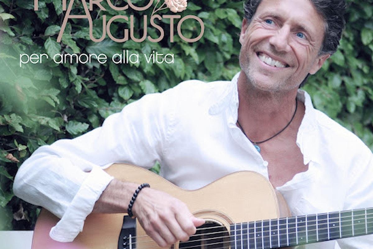 MARCO AUGUSTO: Per amore alla vita è il nuovo toccante album del cantautore italo-tedesco nella Settimana Europea dello Sviluppo Sostenibile