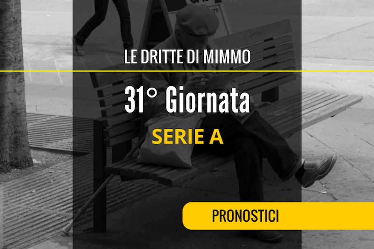 I pronostici di Mimmo per la 31ª giornata di Serie A
