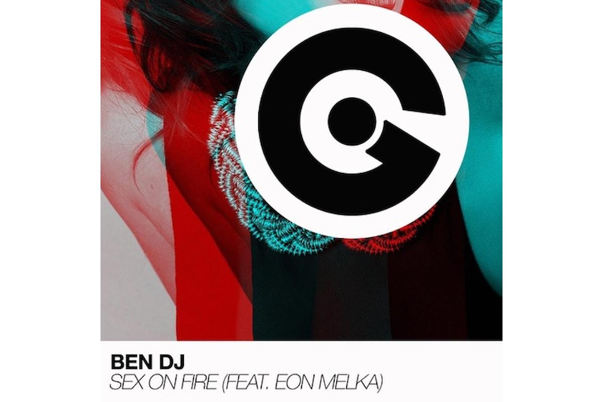 BEN DJ - Sex On Fire (feat. Eon Melka)