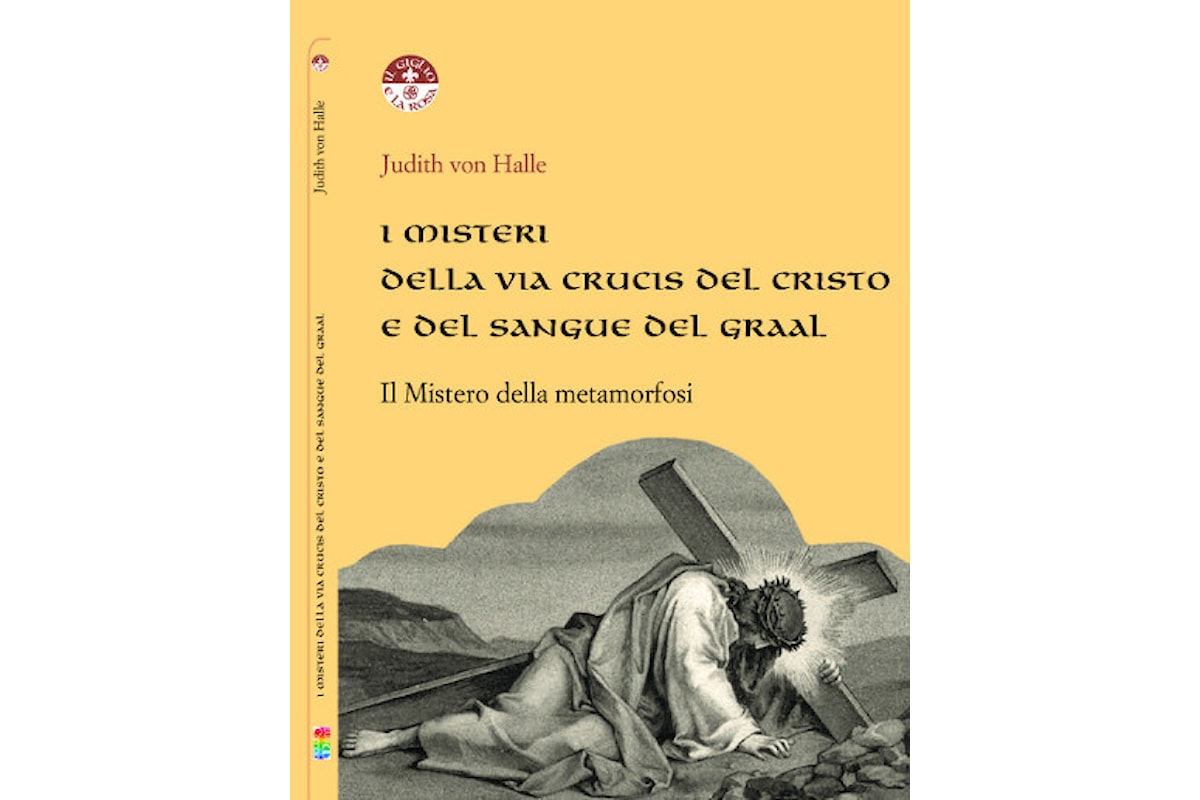 I misteri della Via Crucis e del sangue del Graal
