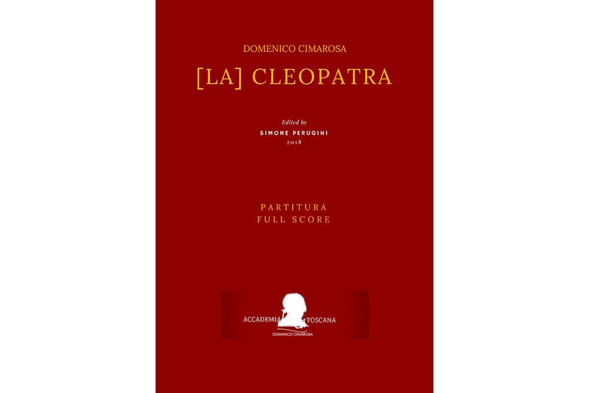 Pubblicata l'edizione critica de La Cleopatra di Domenico Cimarosa