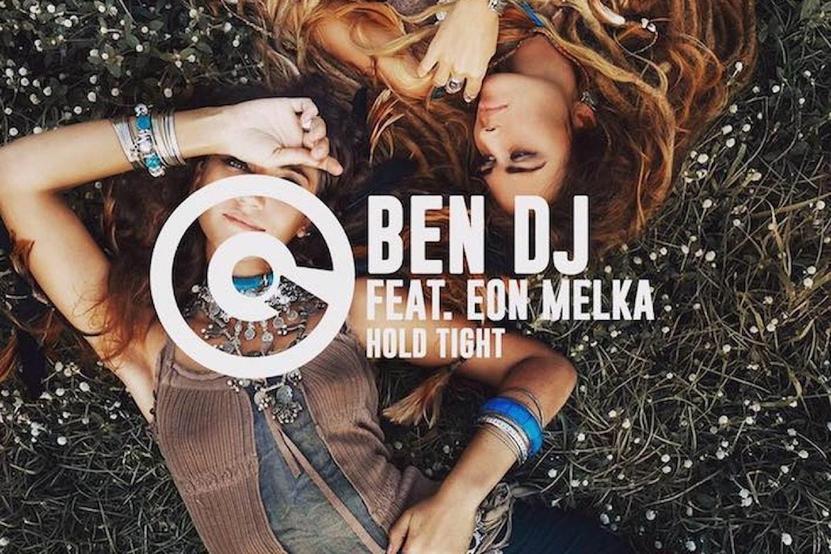 Torna Ben Dj col suo nuovo singolo Hold Tight (Ego)