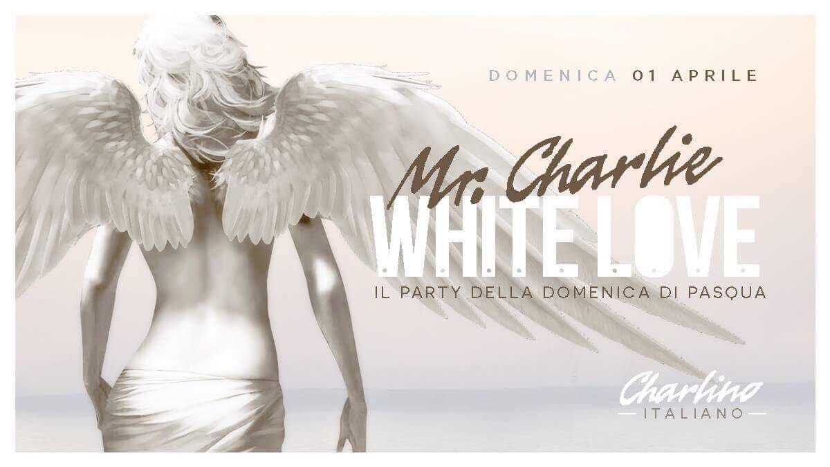 1 aprile, Mr. Charlie a Lignano (UD) inaugura con White Love, il party della domenica di Pasqua