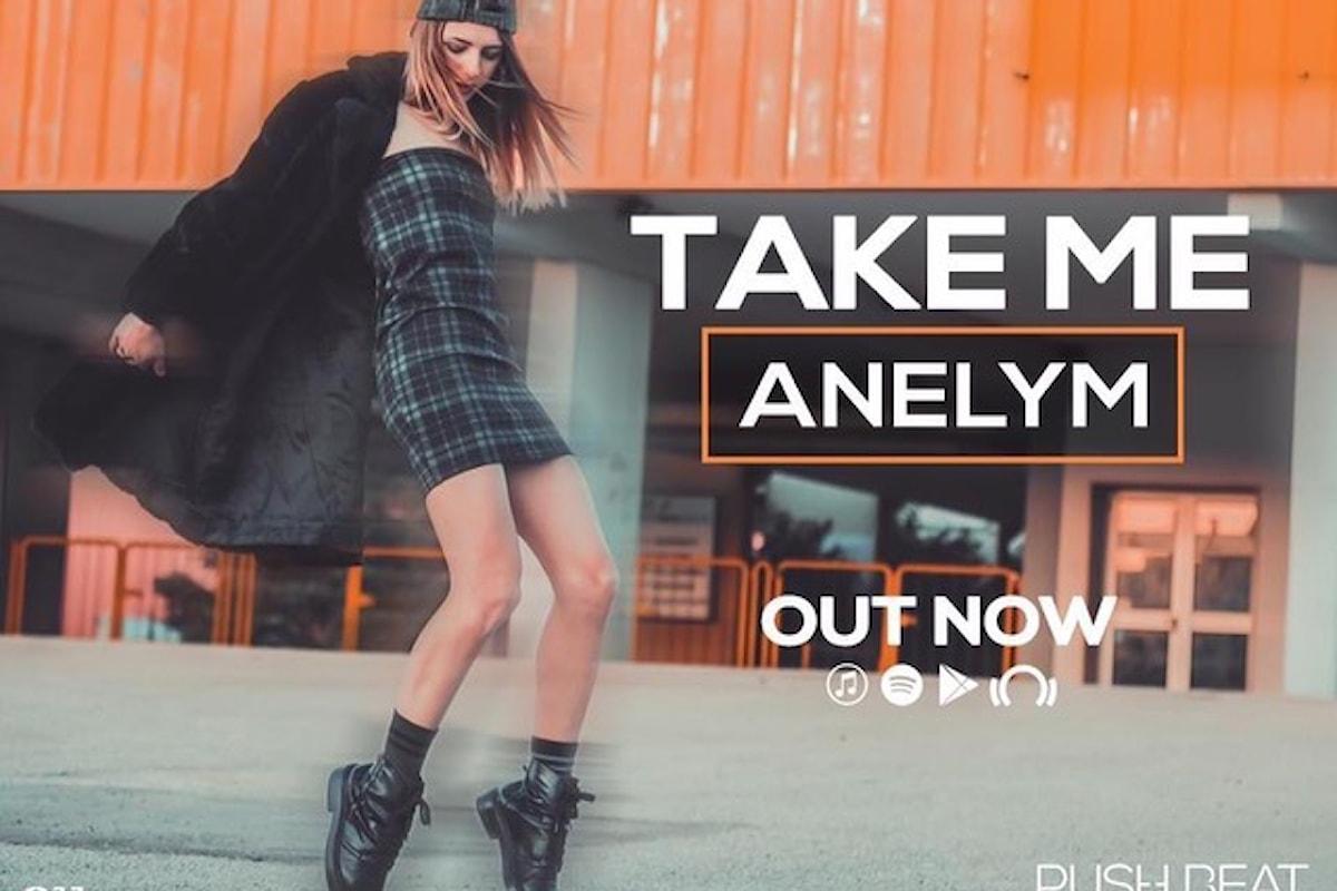 Anelym - Take Me (Push Beat Records)